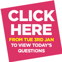 CLICK HERE TO VIEW TODAY'S QUESTIONS
